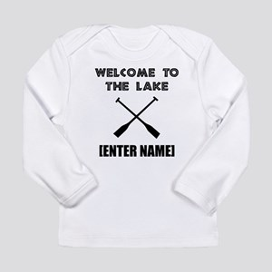 Welcome Lake [Personalize It!] Long Sleeve T-Shirt